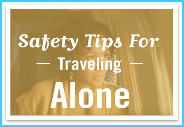 Safety Tips For Traveling Alone_13.jpg