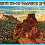 15 Best Things To Do On Vacation In Colorado - Trip Guide 2019